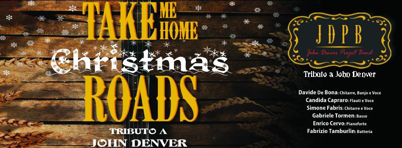 Take Me Home Christmas Roads