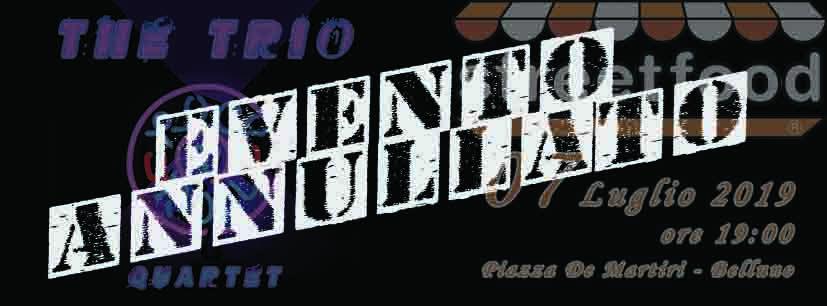 2019 07 07 - The Trio - StreetFood Belluno-Annullato